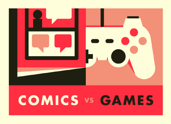 Comics vs Games!